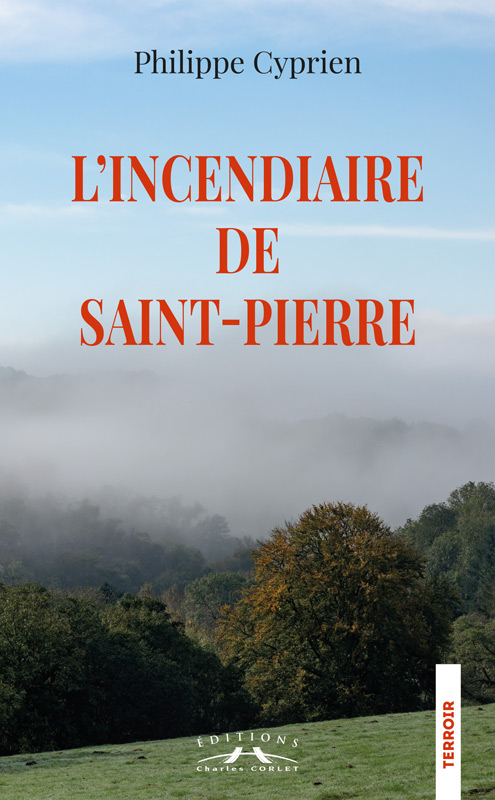 Incendiaire de Saint Pierre